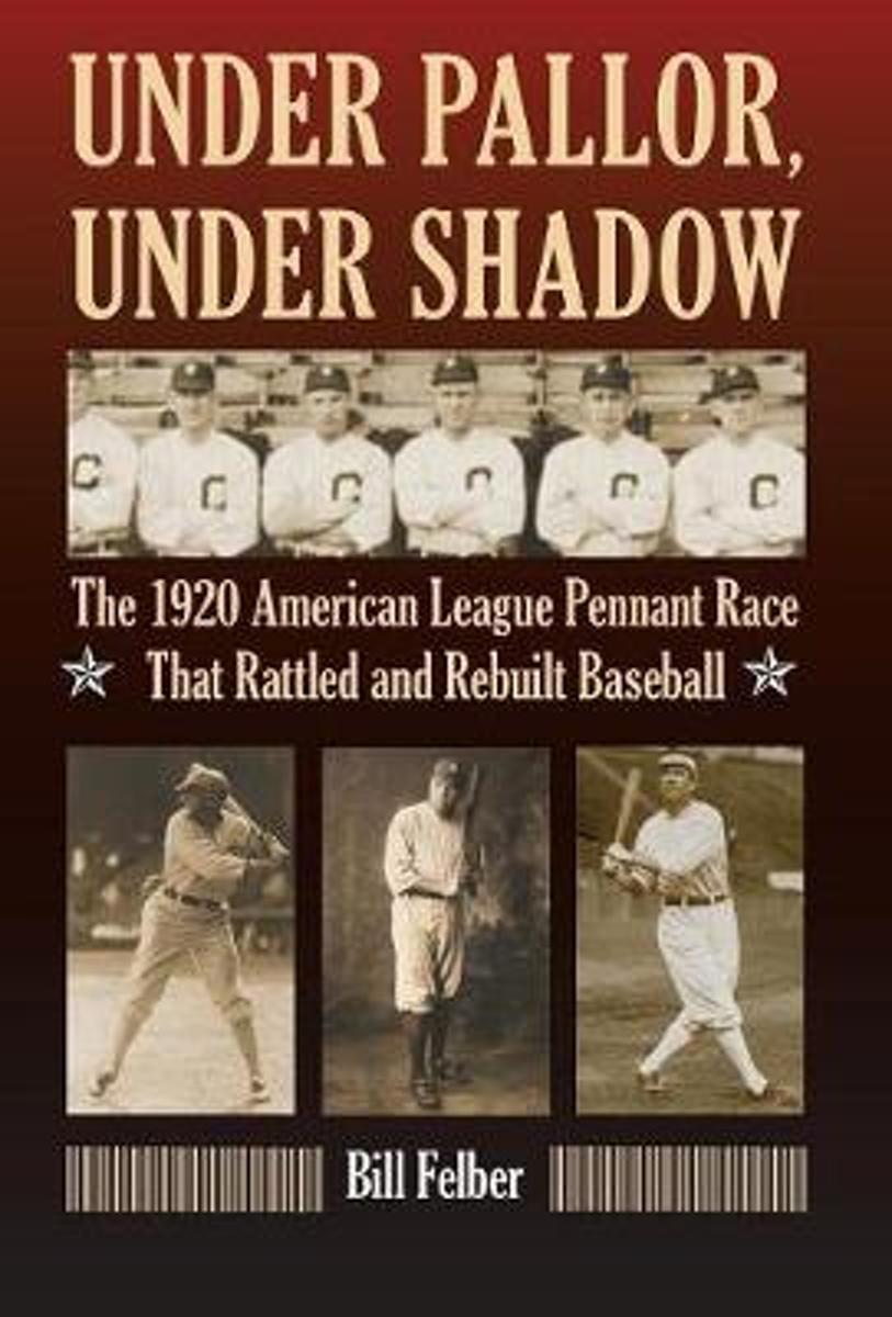 bol.com | Under Pallor, Under Shadow, Bill Felber | 9780803234710 | Boeken
