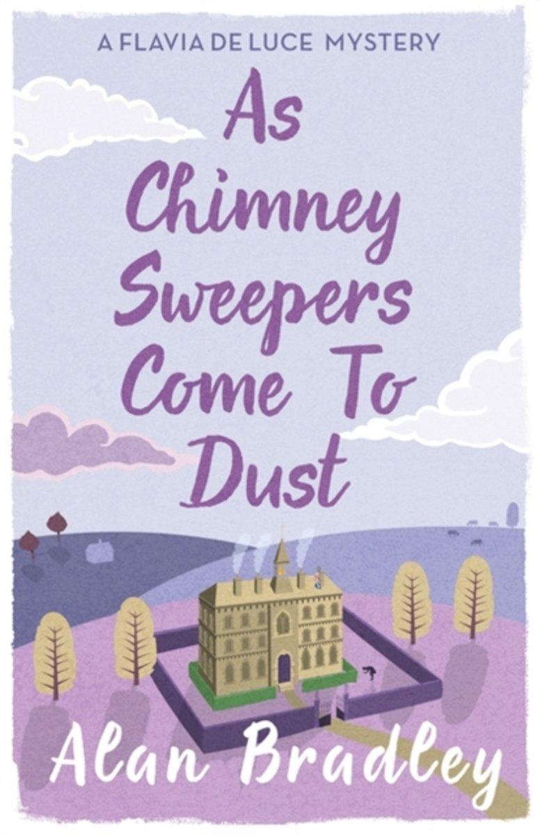 bol.com | As Chimney Sweepers Come To Dust, Alan Bradley | 9781409149460 |  Boeken
