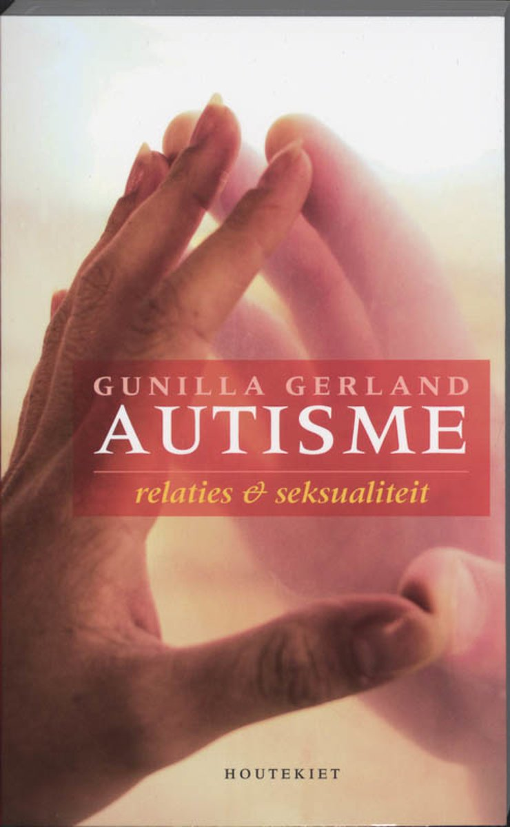 Gunilla Gerland - Autisme