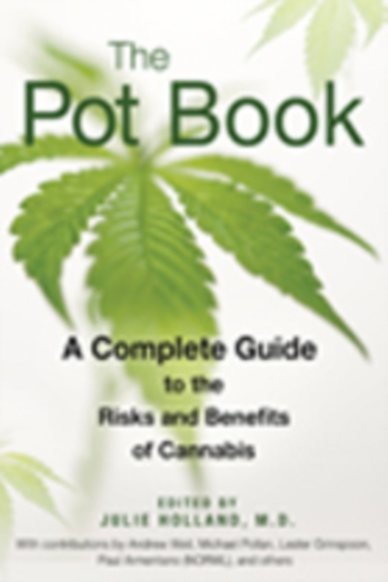 The Pot Book A Complete Guide To Cannabis