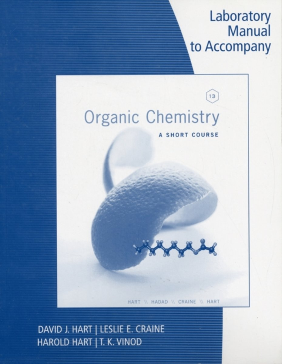 bol.com | Lab Manual for Organic Chemistry: A Short Course, 13th |  9781111425845 | Harold Hart |.