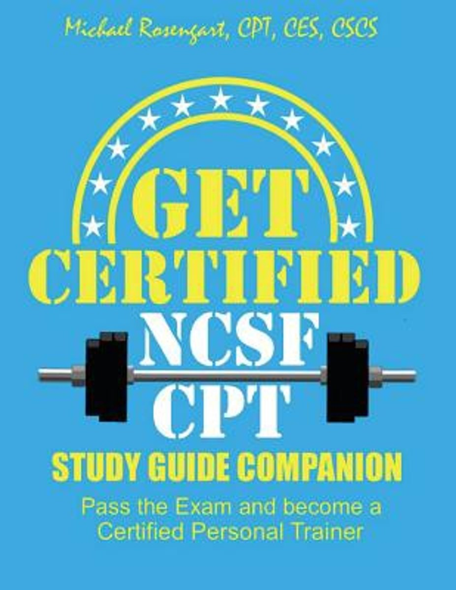 Bol Get Certified Ncsf Cpt 9781514848036 Michael