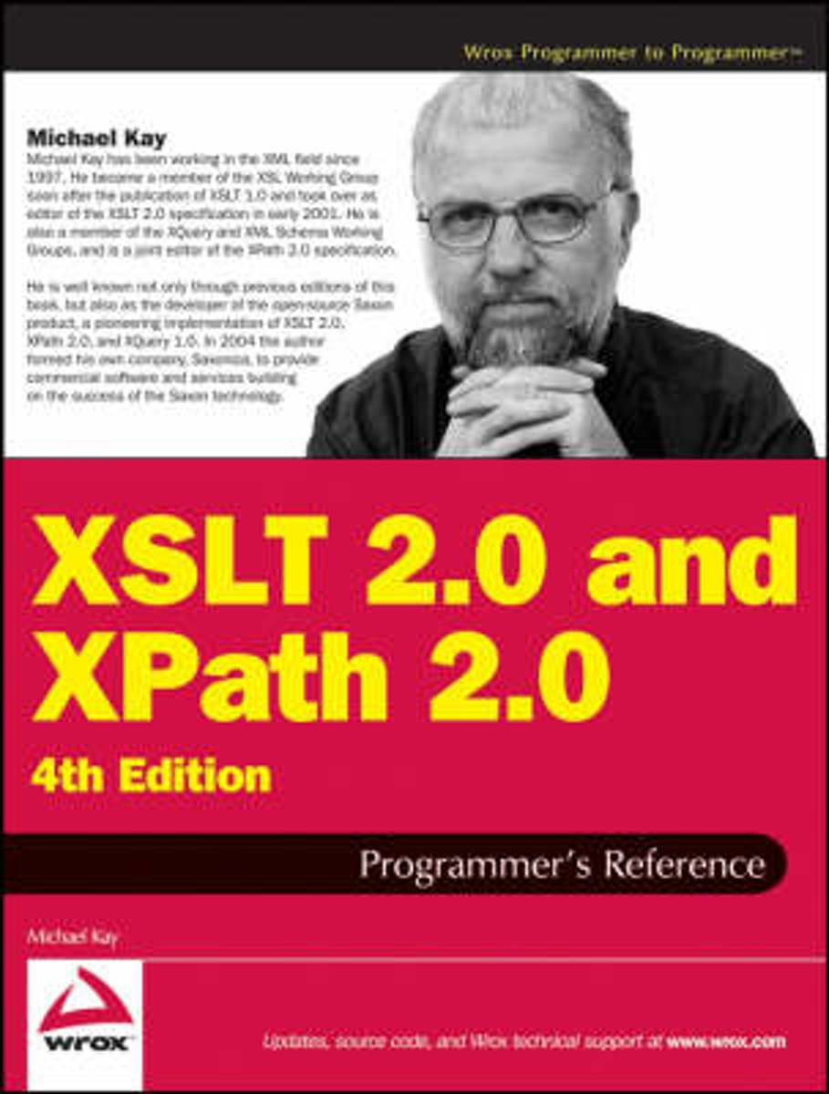 bol.com | XSLT 2.0 and XPath 2.0 Programmer's Reference, Michael Kay |  9780470192740 | Boeken