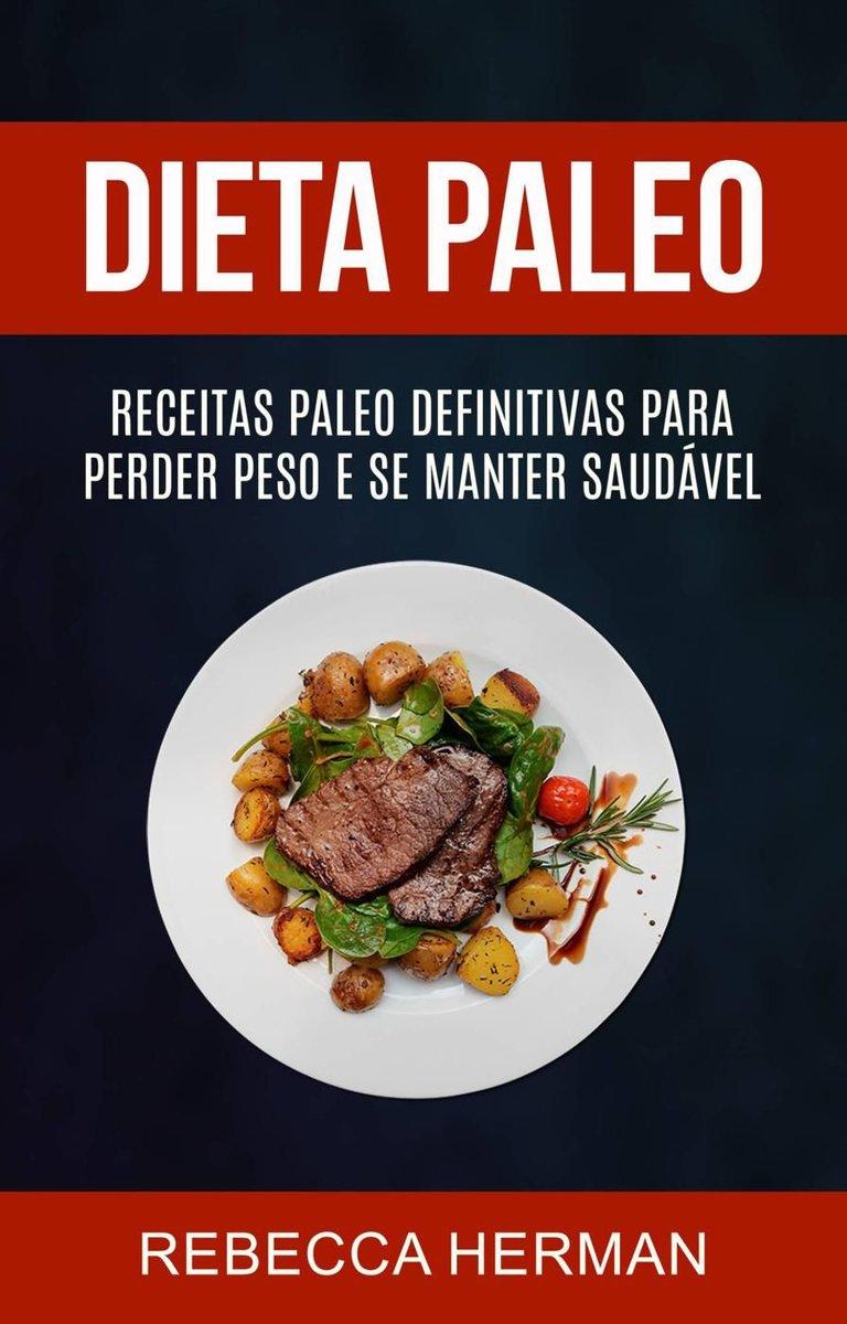 Perder peso dieta paleo