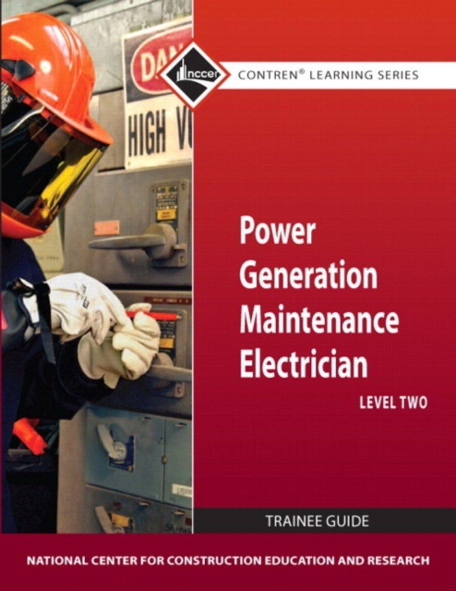 bol.com | Power Generation Maintenance Electrician Level 2 TG |  9780132154239 | Nccer | Boeken