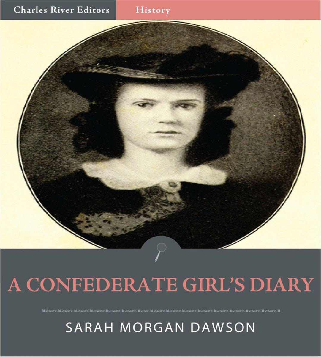 bol.com | A Confederate Girls Diary (Illustrated Edition) (ebook), Sarah  Morgan Dawson |.