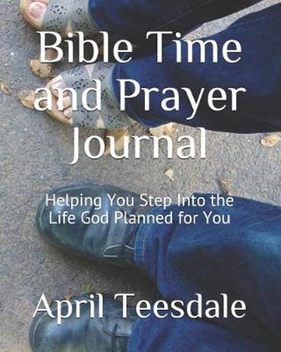 Bible Time and Prayer Journal