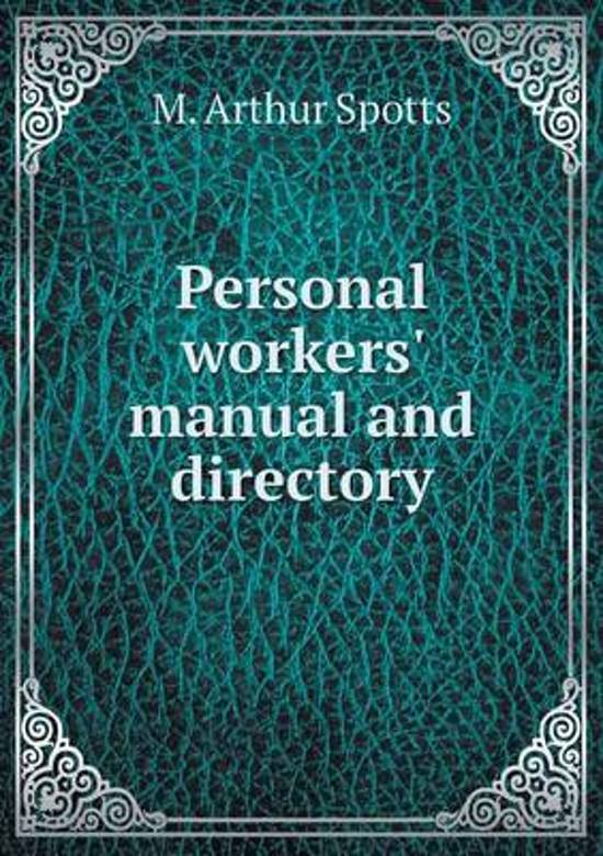 Personal Workers' Manual and Directory
