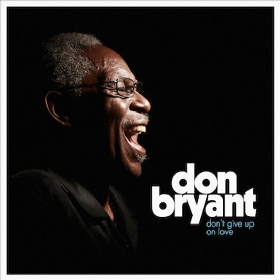 Bolcom Dont Give Up On Love Don Bryant Cd Album Muziek