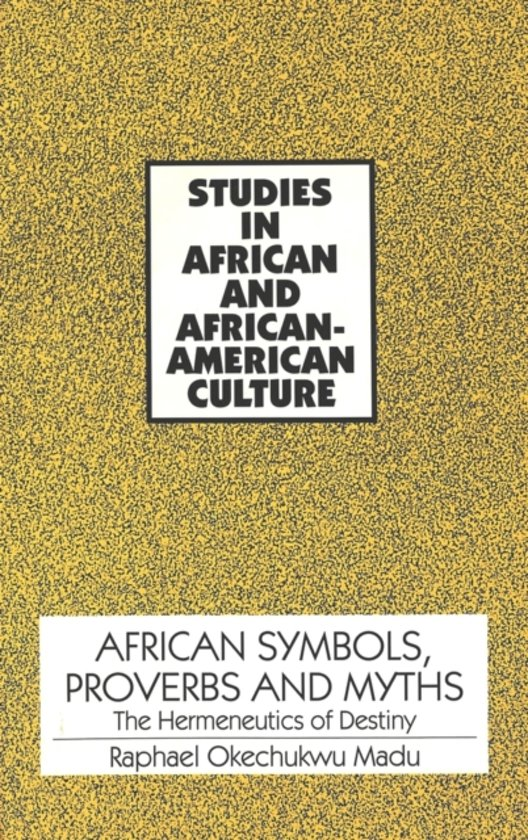 Bol African Symbols Proverbs And Myths 9780820418636