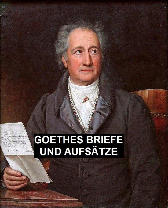 Briefe Von Goethe : Bol goethes briefe und aufsatze ebook johann