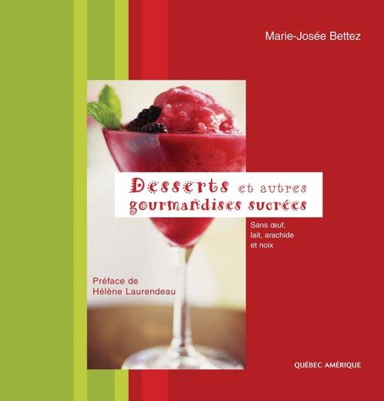 Desserts et autres gourmandises sucrées