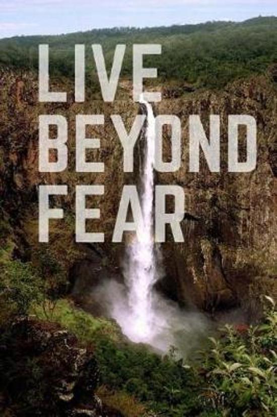 Live Beyond Fear