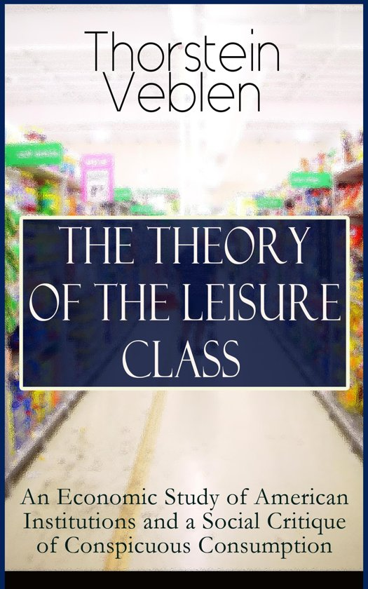 the american leisure class