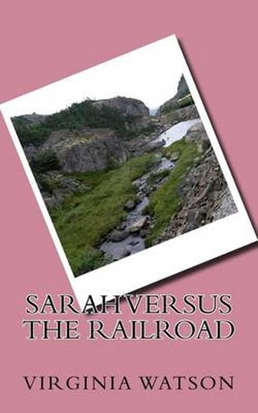 Sarah Versus the Railroad