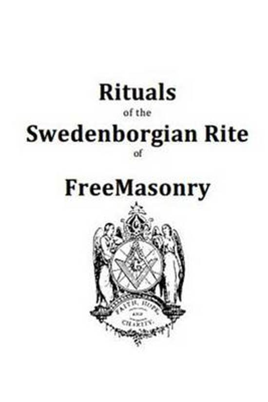 Rituals of the Swedenborgian Rite of Freemasonry