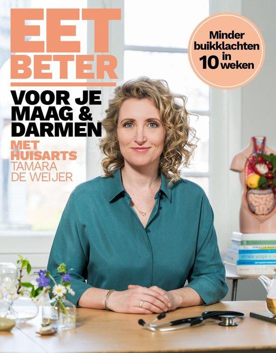 Boek cover Eet beter voor je maag en darmen met huisarts Tamara de Weijer van Tamara de Weijer (Onbekend)
