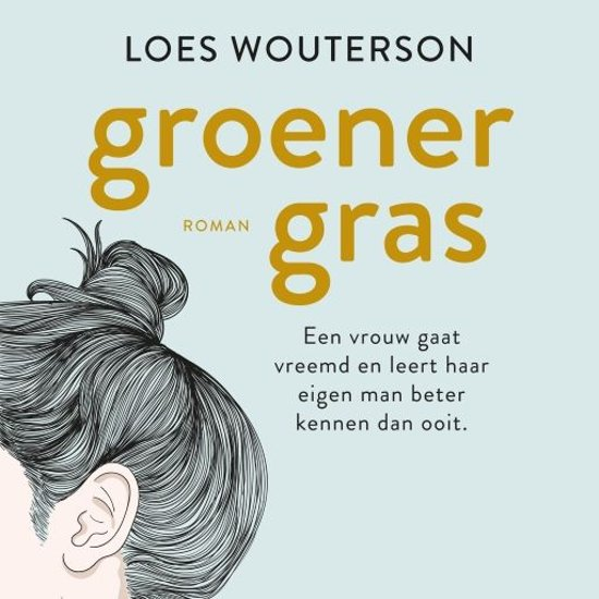 Dating gras is groener