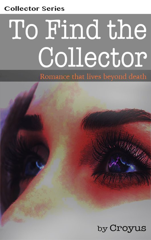 To Find the Collector: Romance That Lives Beyond Death
