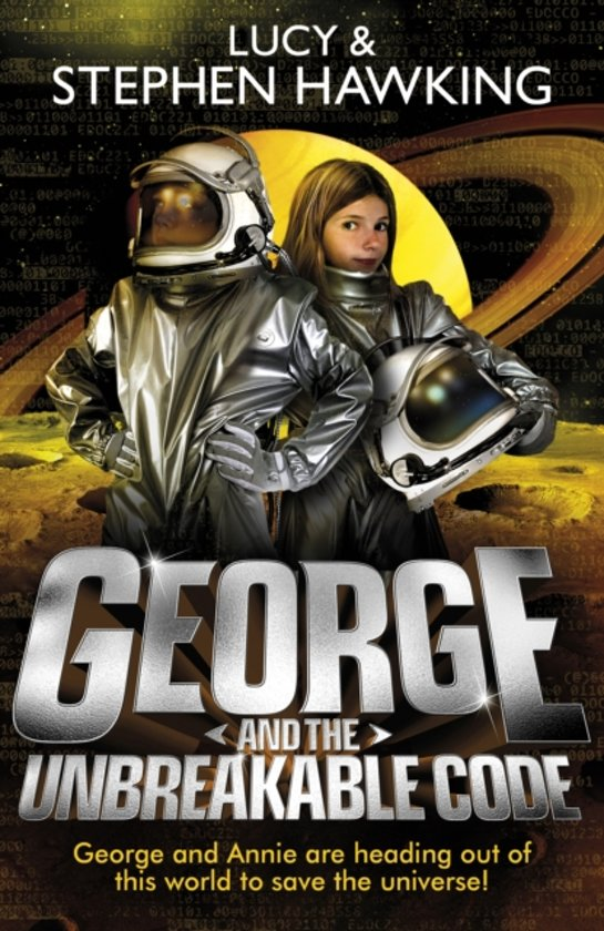 Boek cover George and the Unbreakable Code van Lucy Hawking (Paperback)