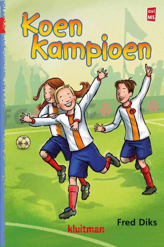 Boek cover Koen Kampioen - Koen Kampioen van Fred Diks (Hardcover)
