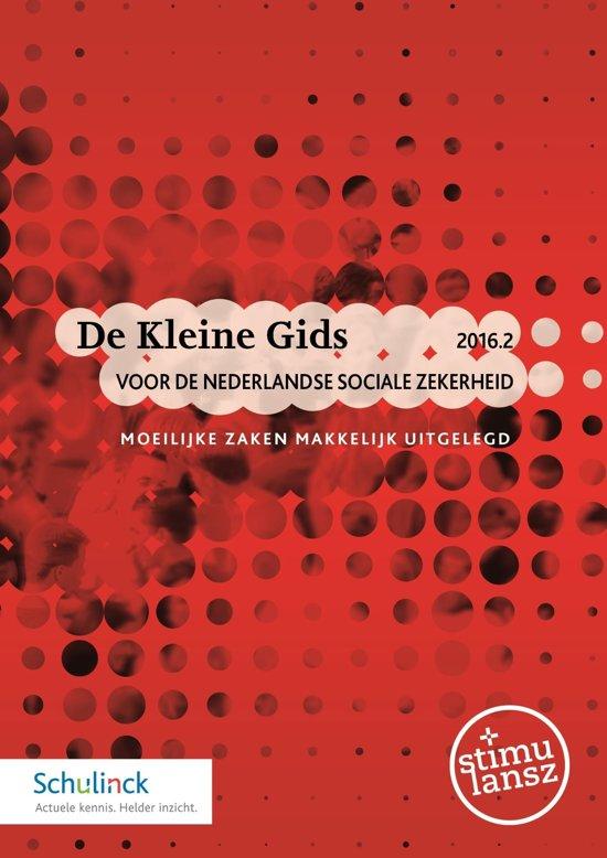 De Kleine Gids voor de Nederlandse sociale zekerheid