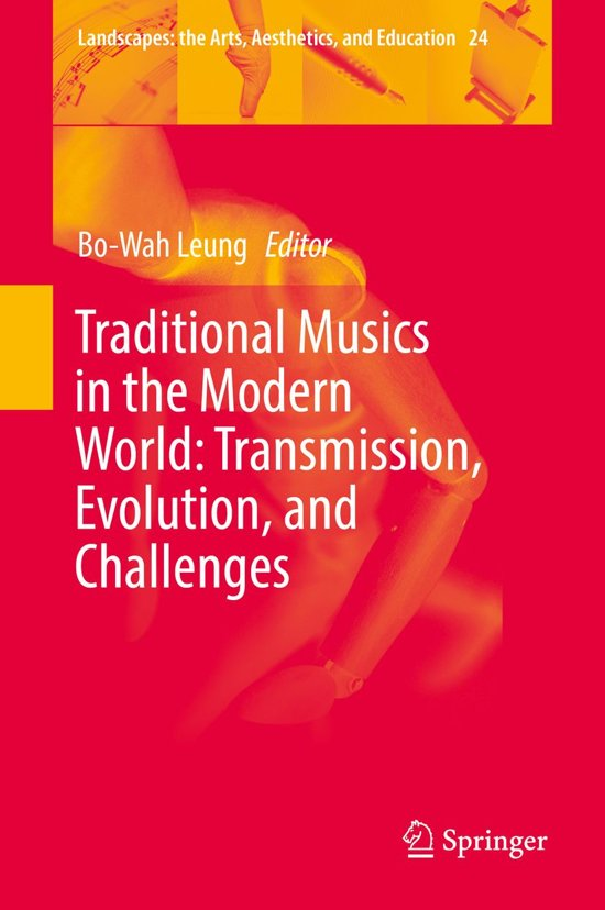 Traditional Musics in the Modern World: Transmission, Evolution, and Challenges