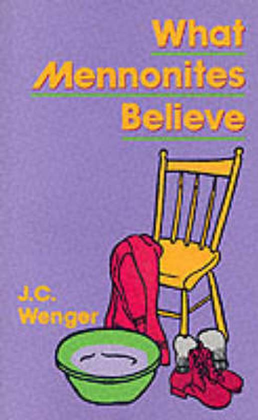 What Mennonites Believe