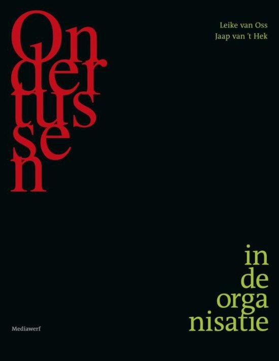 Boek cover Ondertussen in de organisatie van Jaap van t Hek (Paperback)