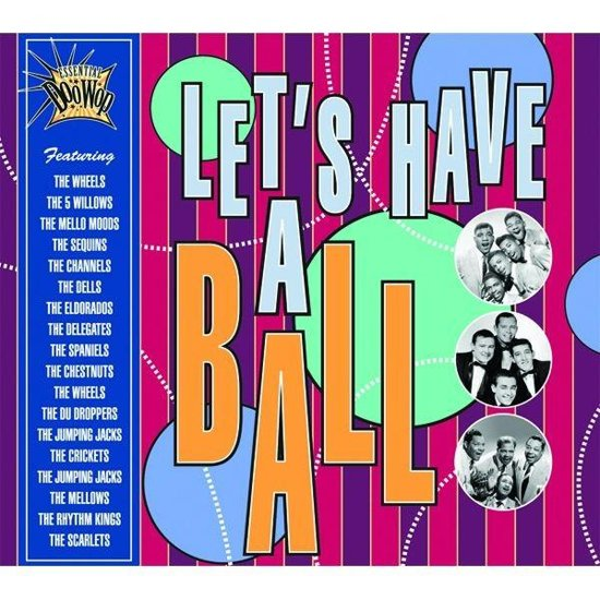 Essential Doo Wop-Let'S Have A Ball