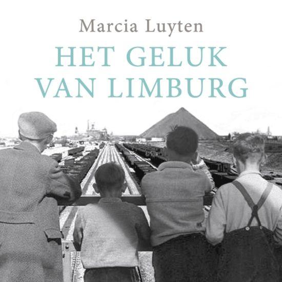 Boek cover Het geluk van Limburg van Marcia Luyten (Onbekend)