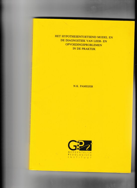 Hypothesetoetsend model opvoedingsprobl - Pameyer |