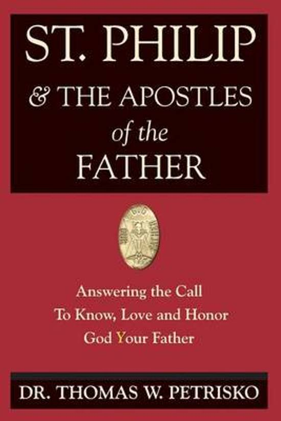 St. Philip & the Apostles of the Father