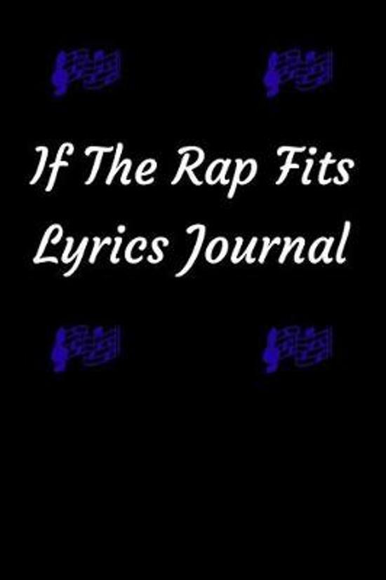 If the Rap Fits Lyrics Journal