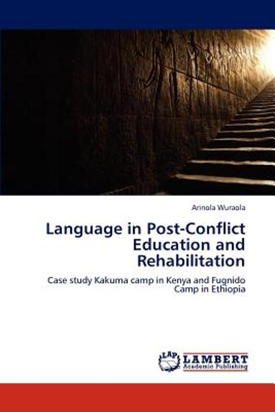 Language in Post-Conflict Education and Rehabilitation