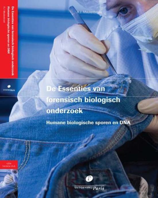 Boek cover De essenties van forensisch biologisch onderzoek. van A.J. Meulenbroek (Onbekend)