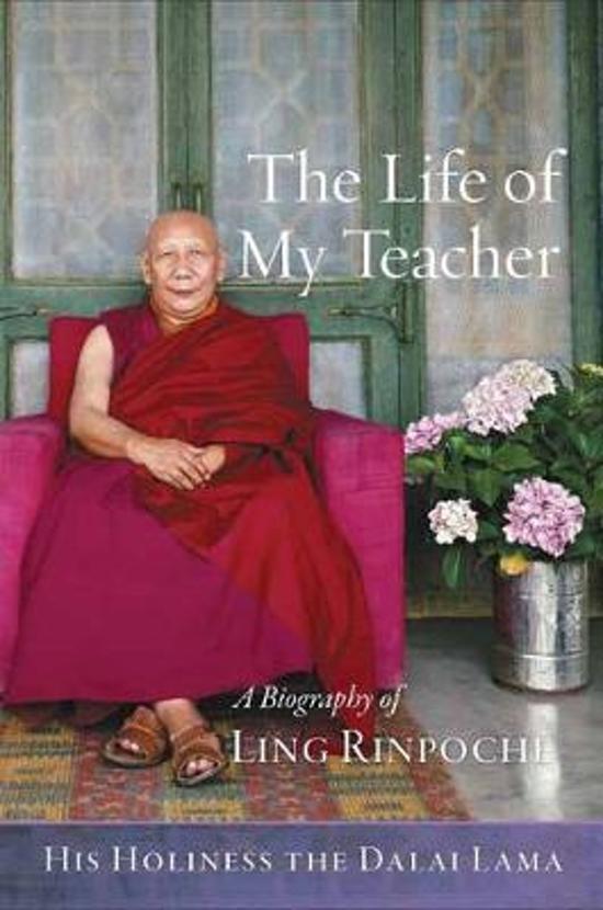 Bolcom The Life Of My Teacher His Holiness The Dalai