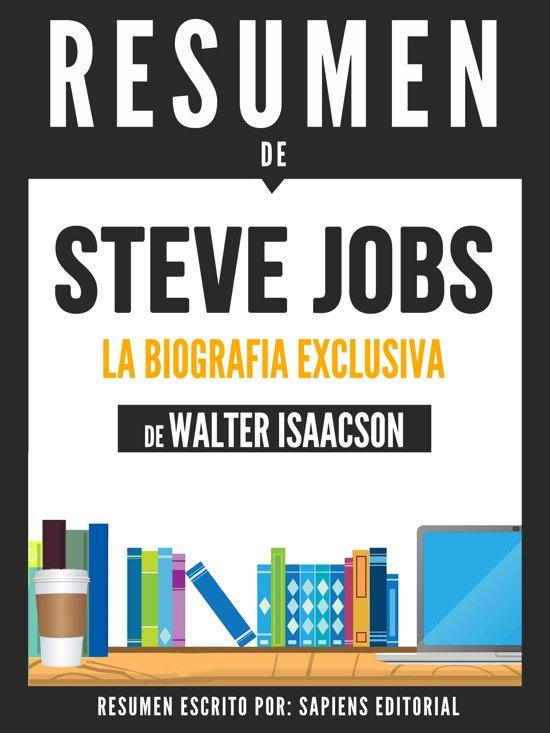 Bol Com Steve Jobs La Biografia Exclusiva Resumen Del Libro De
