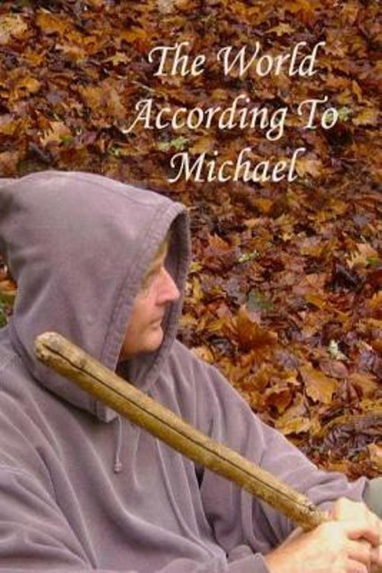 The World According to Michael