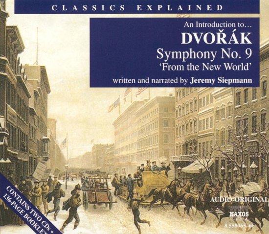 Dvorak:Sym.No.9 From The New W