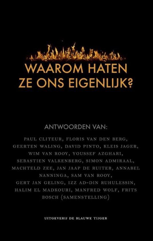Boek cover Waarom haten ze ons eigenlijk? van  (Paperback)