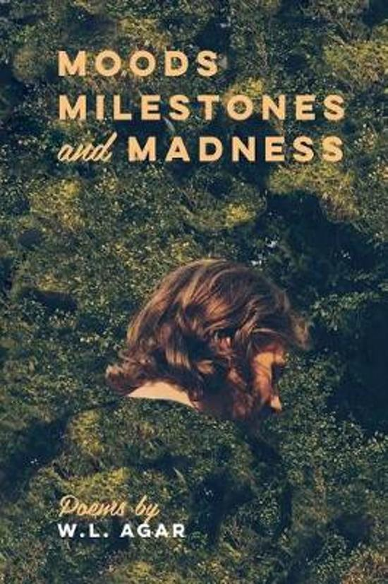 Moods, Milestones, and Madness