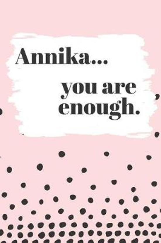 Annika You are Enough