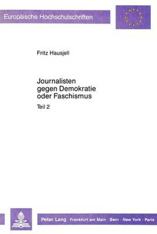 Journalisten Gegen Demokratie Oder Faschismus
