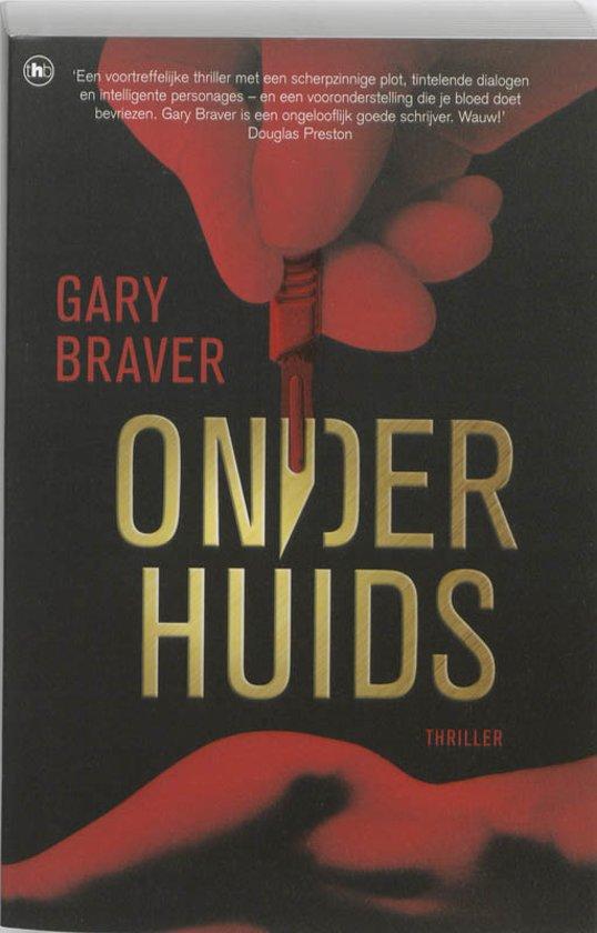 Onderhuids - Gary Braver |