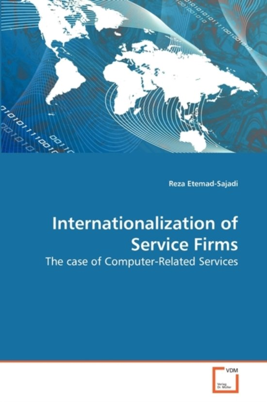 sample paper internationalisation of service firms Sme management development insights internationalisation of creative professional service firms wwwskillnetsie may 2017 | 8 author: dr deirdre mcquillan.