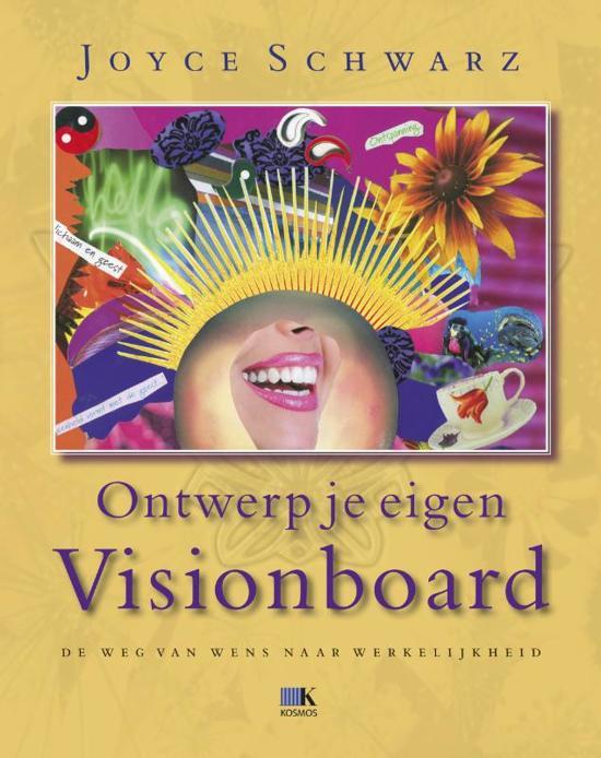Ontwerp je eigen visionboard joyce schwarz for Ontwerp je eigen kantoor