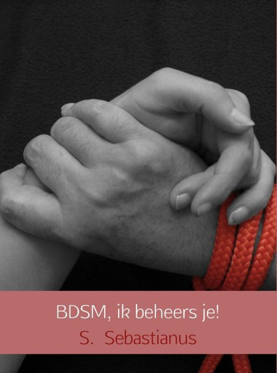 BDSM, ik beheers je!