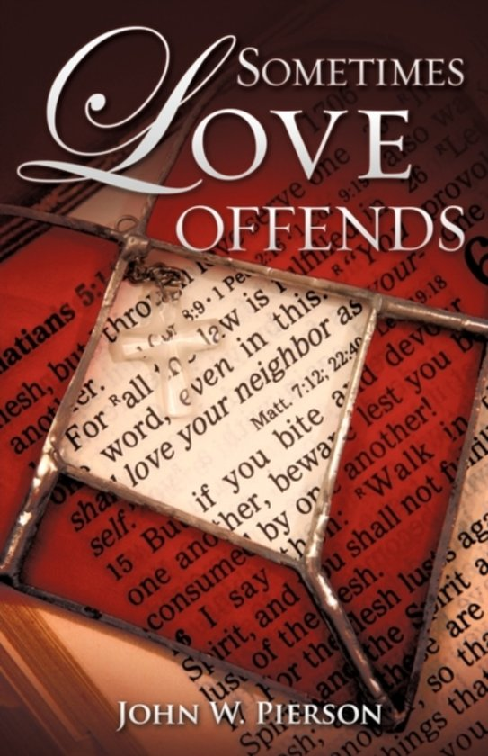 Bolcom Sometimes Love Offends John W Pierson 9781609573621