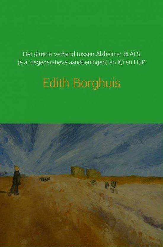 Het directe verband tussen Alzheimer & ALS (e.a. degeneratieve aandoeningen) en IQ en HSP